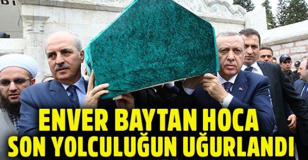 Enver Baytan Hocaefendi Hakk'a yürüdü