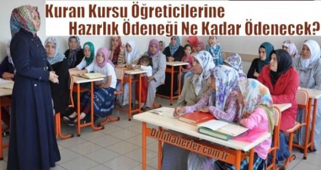 Kur'an Kursu Öğreticilerine Eğitim Ödeneği