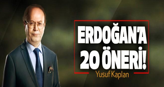 Yusuf Kaplan'dan Erdoğan'a 20 öneri