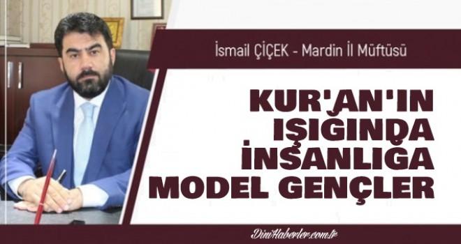 Kur'an'ın Işığında İnsanlığa Model Gençler