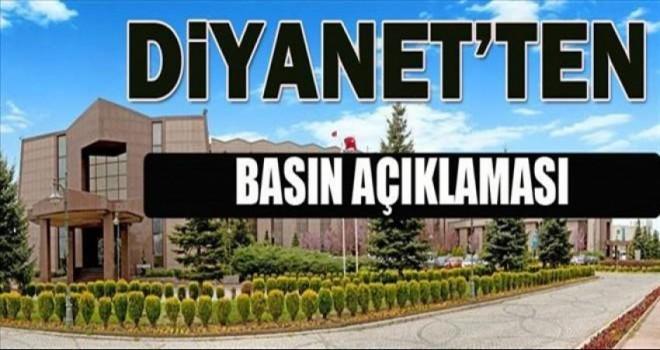 Diyanet'ten son dakika basın açıklaması