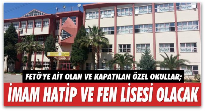 FETÖ'nün okullarının akıbeti belli oldu
