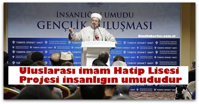 Görmez, Kayseri\'de İnsanlığın Umudu Gençlik Buluşması programına katıldı