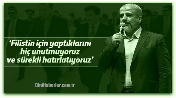 Halid Meşal\'dan Erdoğan ve Davutoğlu mesajı