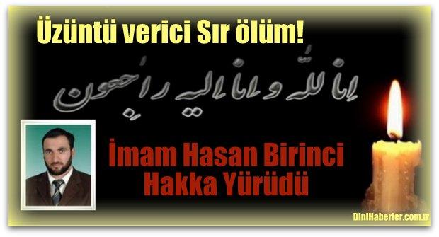 İmam Hasan Birinci\'nin üzüntü verici ölümü!