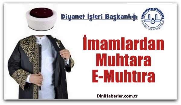 İmamlardan Muhtara E-Muhtıra...