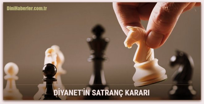 İslam Ansiklopedisi\'ne göre satranç
