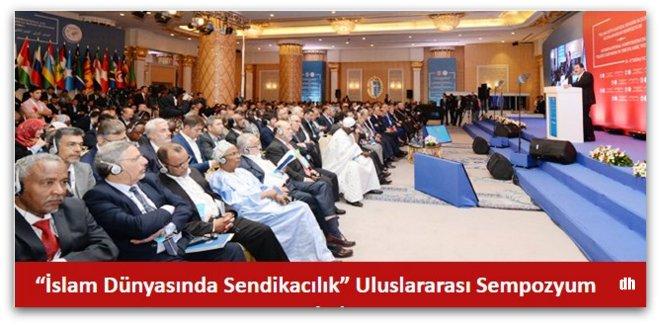 İslam Dünyasında Sendikacılık Uluslararası Sempozyum