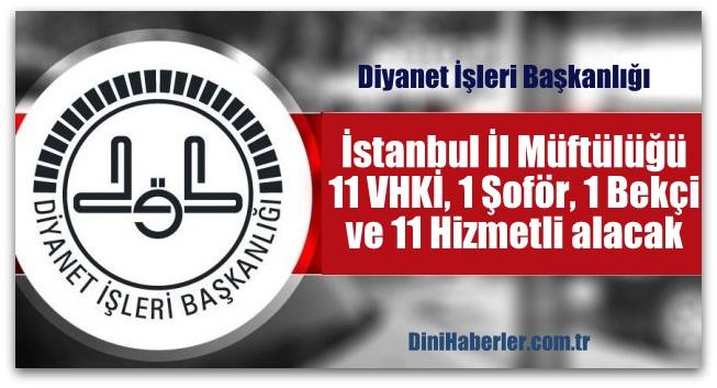 İstanbul Müftülüğü Personel Alım Duyurusu
