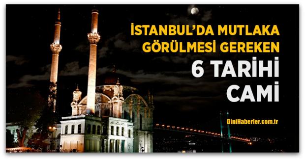 İstanbul\'da Mutlaka Görülmesi Gereken 6 Cami