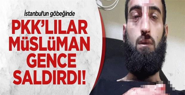 İstanbul\'da PKK\'lılar Müslüman gence saldırdı