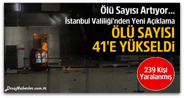 İstanbul\'da terör saldırısı: 41 ölü, 239 yaralı