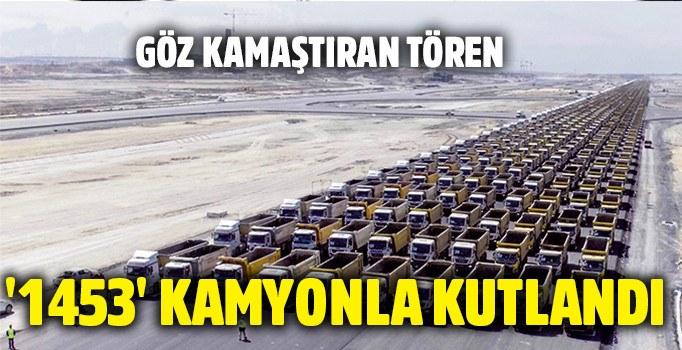 İstanbul\'un fethini 1453 kamyonla kutladılar!