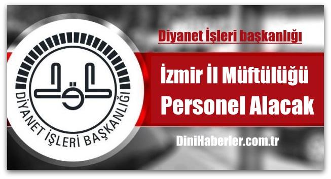 İzmir İl Müftülüğü Personel Alım Duyurusu