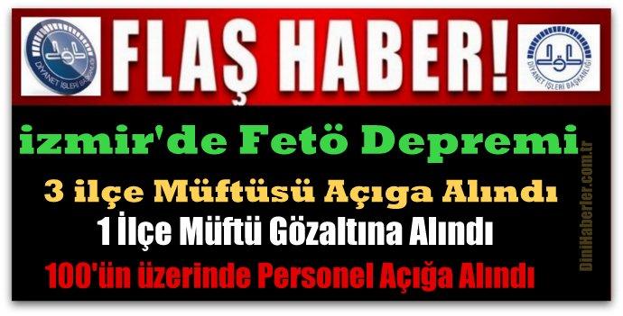 İzmir\'de 4 İlçe Müftüsü Daha Açığa Alındı