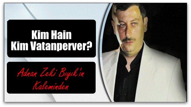 Kim Hain Kim Vatanperver?