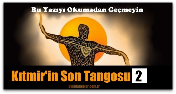 Kıtmir\'in Son Tangosu 2