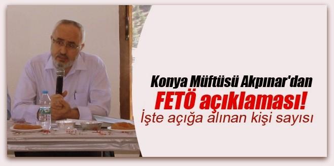 Konya Müftüsü Akpınar\'dan FETÖ açıklaması!