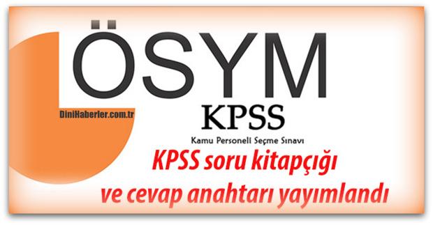 KPSS soru kitapçığı ve cevap anahtarı yayımlandı