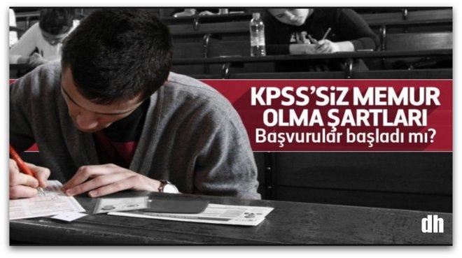 KPSS\'siz memur olma şartları