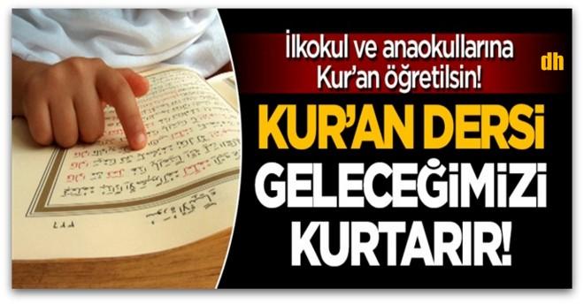 Kur\'an dersi geleceğimizi kurtarır