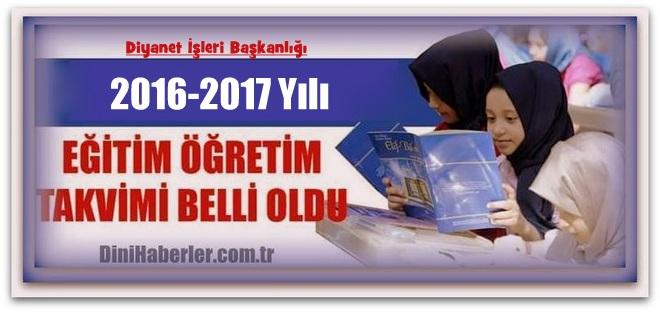 Kur\'an Kursları 2016-2017 Eğitim-Öğretim Yılı Kayıt ve Dönem Tarihleri
