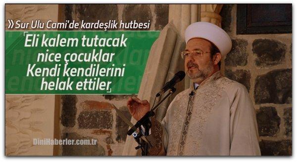 Mehmet Görmez\'den Sur\'da barış mesajı