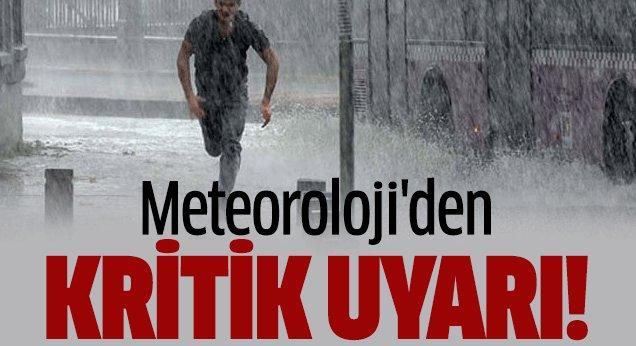 Meteoroloji\'den sağanak yağış uyarısı