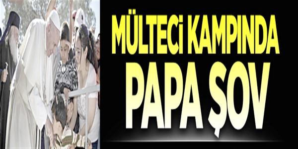 Midilli'de Papa şov