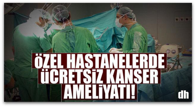 Müjde! Özel hastanelerde ücretsiz ameliyatı