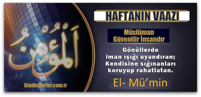 Müslüman Güvenilir İnsandır...