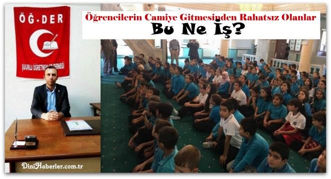 Öğrencilerin Camiye Gitmesinden Rahatsız Olanlar... Bu Ne İş?