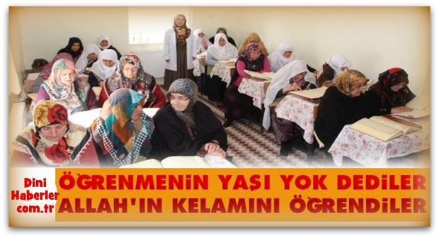 Öğrenmenin yaşı yok dediler Allah\'ın kelamını öğrendiler
