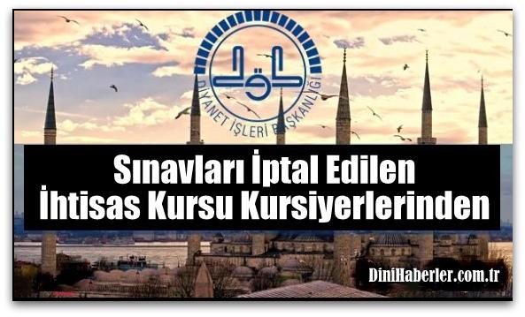 Sınavları İptal Edilen İhtisas Kursu Kursiyerlerinden...