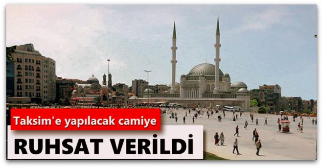 Taksim\'e yapılacak camiye ruhsat verildi