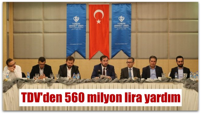TDV\'den 560 milyon lira yardım