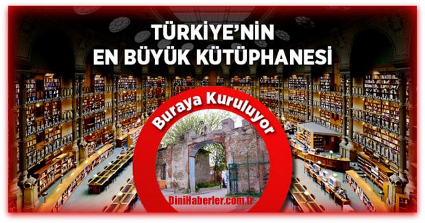 Türkiye\'nin En Büyük Kütüphanesi Kuruluyor