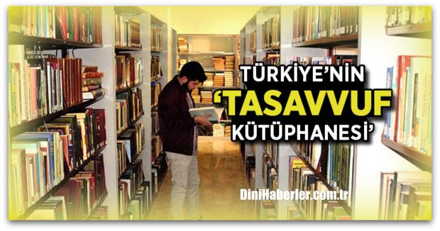 Türkiye'nin \'Tasavvuf Kütüphanesi\', İLAM