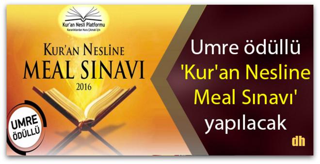Umre ödüllü \'Kur\'an Nesline Meal Sınavı\' yapılacak