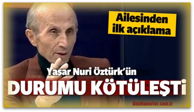 Yaşar Nuri Öztürk\'ün kızından ilk açıklama