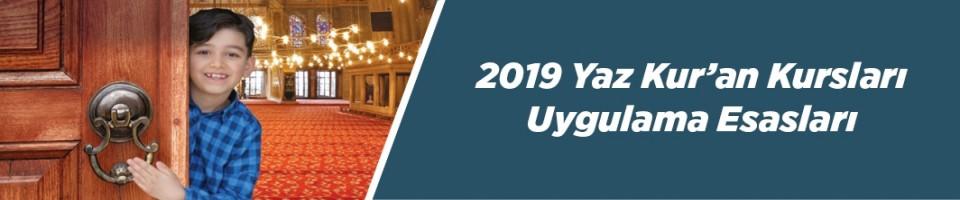 2019 Yaz Kur'an Kursları başlıyor