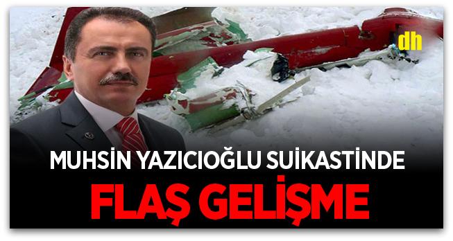 Yazıcıoğlu suikastinde flaş gelişme! İlk kez biri isim verdi
