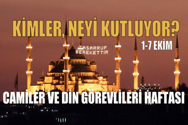 01-07 Ekim Camiler ve Din Görevlileri Haftası