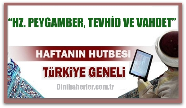 08.04.2016 Tarihli okunacak hutbe.. Turkiye Genel