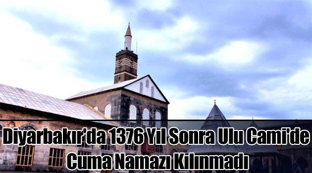1376 Yıl Sonra Ulu Cami\'de Cuma Namazı Kılınmadı