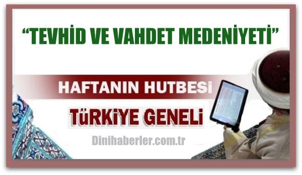 15.04.2016 Tarihli okunacak hutbe.. Turkiye Genel