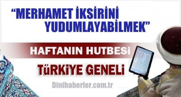16.10.2015. Tarihli okunacak hutbe.. Turkiye Geneli