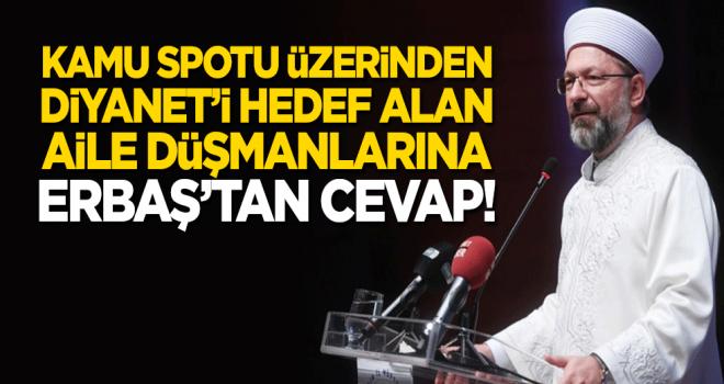 Aile Düşmanlarına Başkan Erbaş'tan Cevap