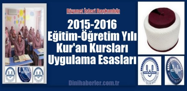 2015-2016 Yılı Kur'an Kursları Uygulama Esasları Yayımlandı