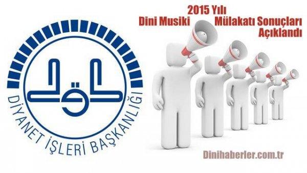 2015 Yılı Dini Musiki Mülakatı Sonuçları